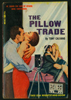 The Pillow Trade